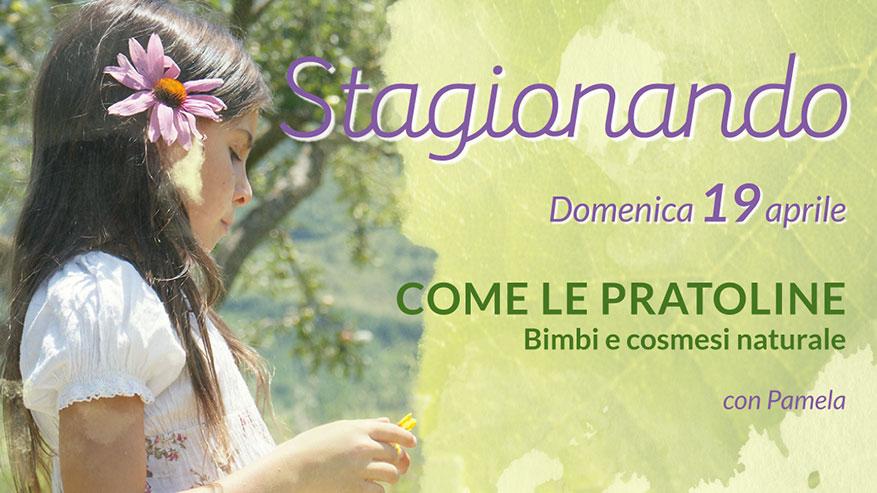 STAGIONANDO - Come le pratoline