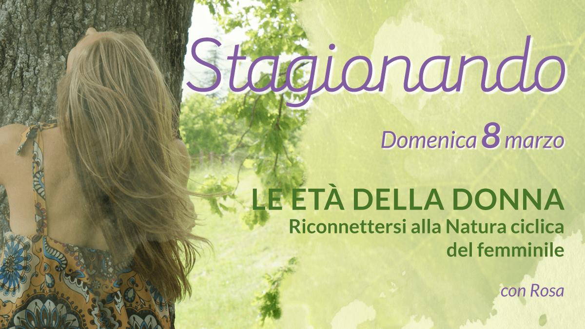 STAGIONANDO - Le Età della Donna