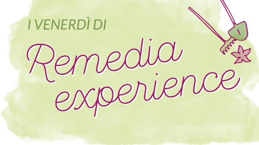 I venerdì di Remedia Experience