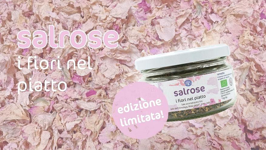 Arriva il Salrose: Il sale aromatico alle rose